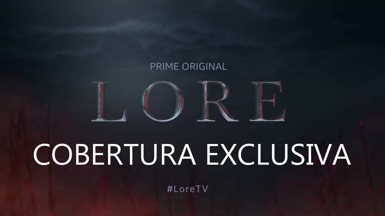 "Cobertura Exclusiva: ""Lore"" Segunda Temporada"