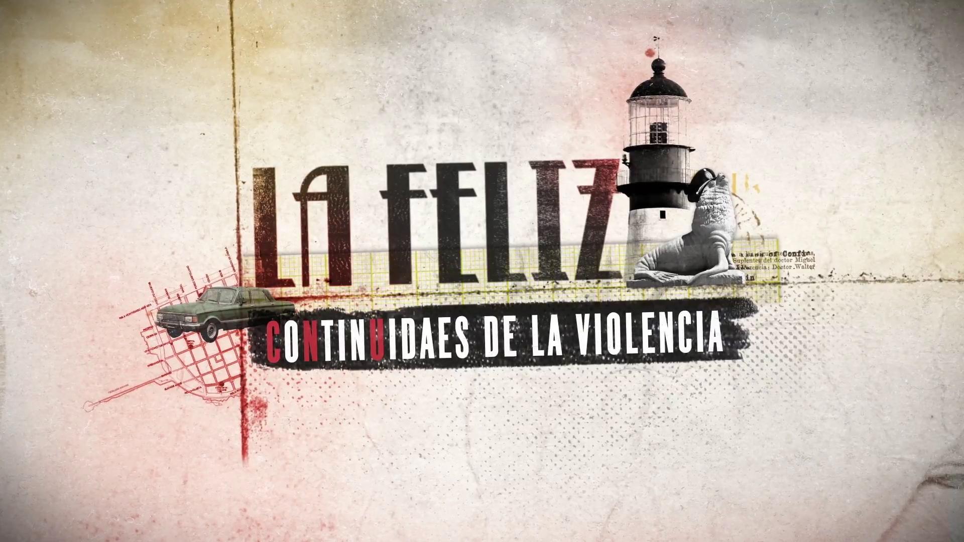 """Entrevista a Javier Diment, director del documental """"La Feliz: Continuidades de la violencia"""""""
