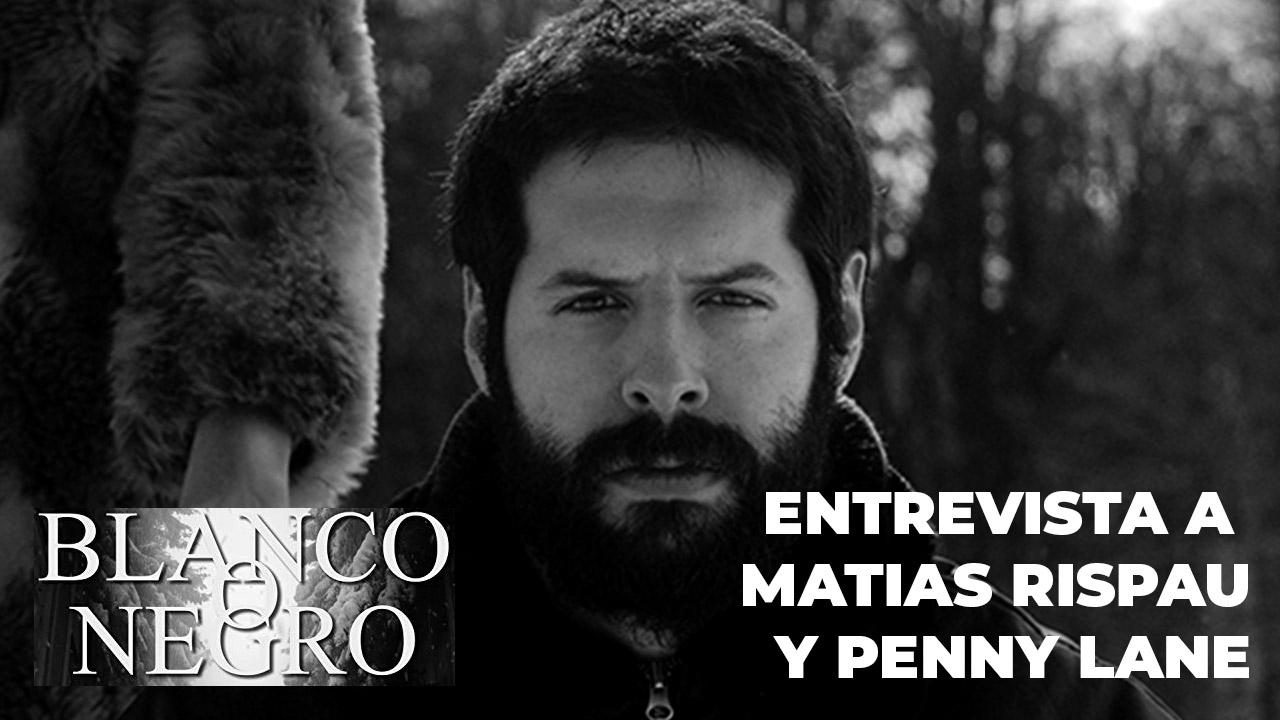 """Entrevista a Matías Rispau y Penny Lane – Director y Productora de """"Blanco o Negro"""""""