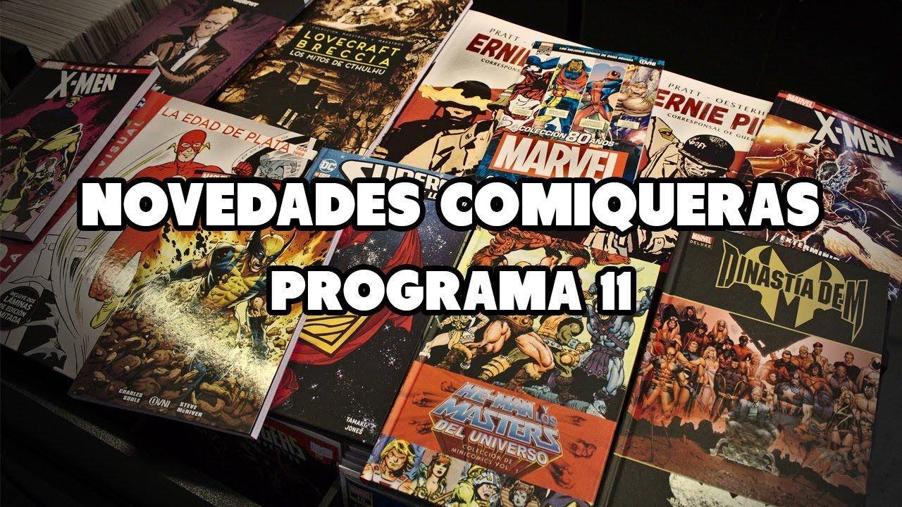 """""""Novedades Comiqueras"""", programa 11"""
