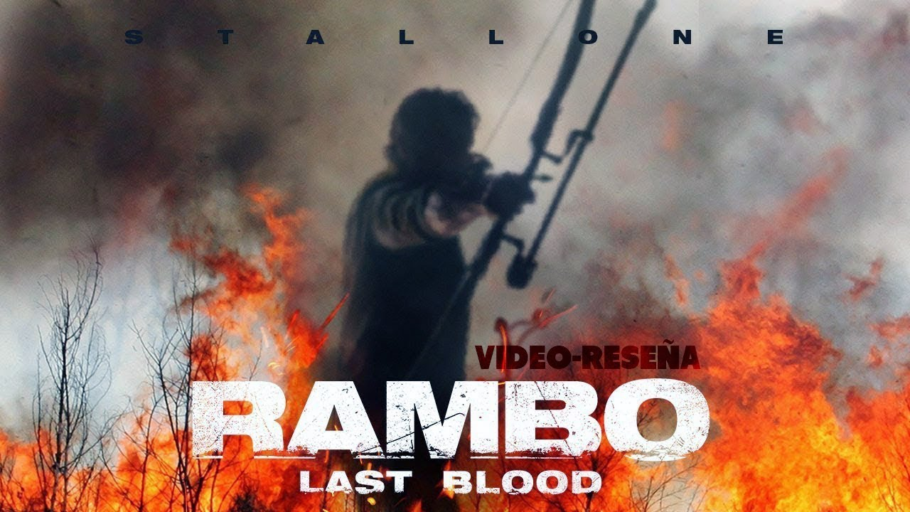 Video-Reseña: Rambo – Last Blood