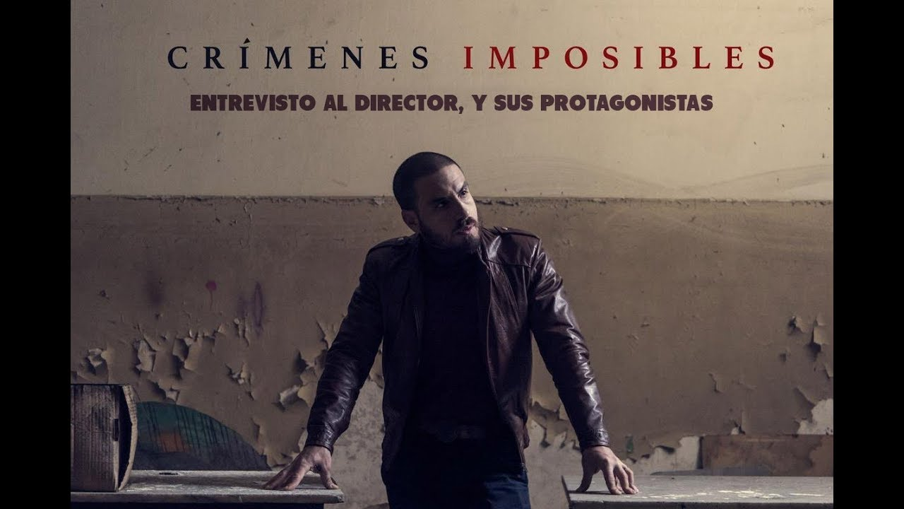 Crimenes Imposibles: Entrevistas exclusivas