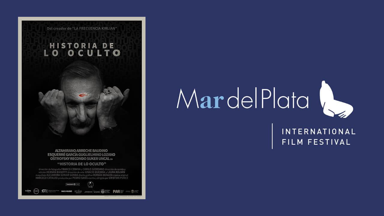 35º Festival de cine de Mar del Plata – Historia de lo Oculto