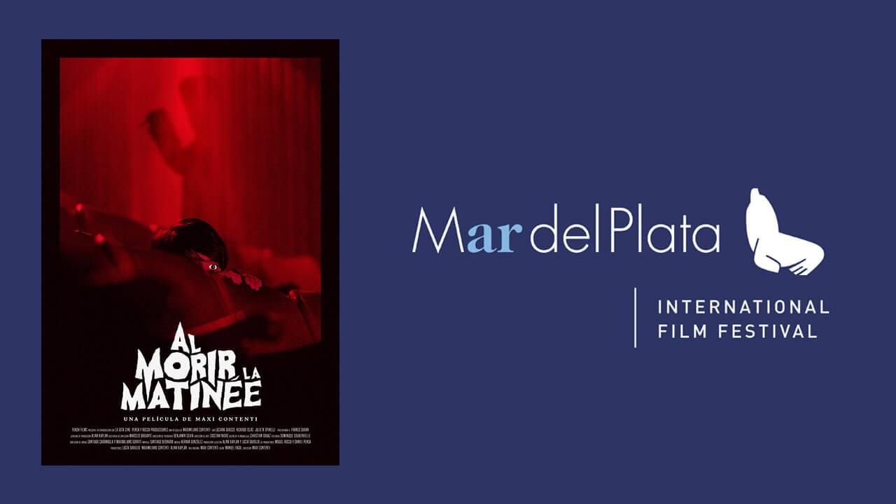 35º Festival de cine de Mar del Plata – Al morir la matineé (Red Screening)