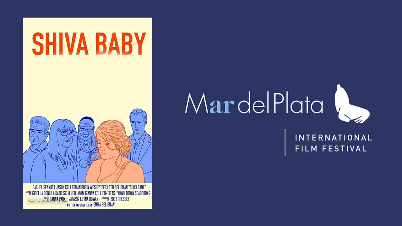 35º Festival de cine de Mar del Plata – Shiva Baby